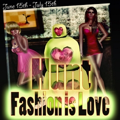 The Fashion is Love Hunt in Second Life