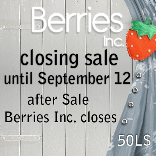 Closing Sale @ Berries Inc. in Second Life