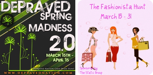 Depraved Spring Madness 2.0 & The Fashionista Hunt in Second Life