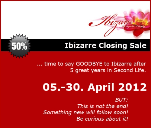 Closing Sale @ Ibizarre in Second Life