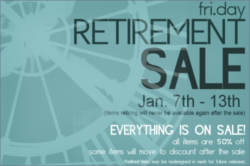 Retirement Sale @ fri.day in Second Life