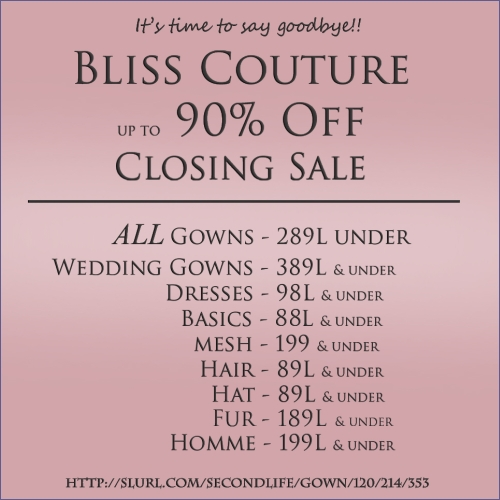 Closing Sale @ Bliss Couture in Second Life